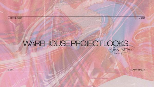Warehouse Project Looks By You